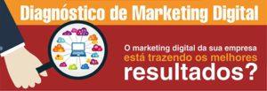 O e-mail marketing faz parte de uma lista de ferramentas do marketing digital. Mas para que sua empresa tenha certeza que as ações de marketing na internet estão trazendo os melhores resultados, é só solicitar um diagnóstico gratuito.